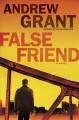 Go to record False friend : a novel