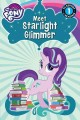 Go to record Meet Starlight Glimmer!