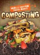 Go to record Really rotten truth about composting