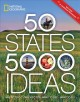 Go to record 50 states, 5,000 ideas : where to go, when to go, what to ...