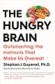 Go to record The hungry brain : outsmarting the instincts that make us ...