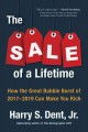 Go to record The sale of a lifetime : how the great crash bubble burst ...