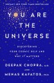 Go to record You are the universe : discovering your cosmic self and wh...