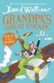 Go to record Grandpa's great escape