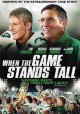 Go to record When the game stands tall