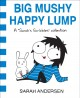 "Go to record Big mushy happy lump : a ""Sarah's Scribbles"" collection"