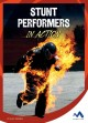 Go to record Stunt performers in action