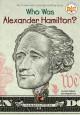Go to record Who was Alexander Hamilton?