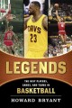 Go to record Legends : the best players, games, and teams in basketball
