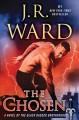 Go to record The chosen : a novel of the Black Dagger Brotherhood