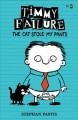 Go to record Timmy failure : the cat stole my pants