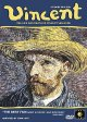 Go to record Vincent the life and death of Vincent Van Gogh