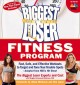 Go to record The biggest loser fitness program : fast, safe, and effect...