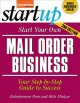 Go to record Start your own mail order business : your step-by-step gui...