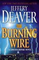 Go to record The burning wire : a Lincoln Rhyme novel