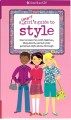 Go to record A smart girl's guide to style : how to have fun with fashi...