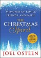 Go to record The Christmas spirit : memories of family, friends, and fa...