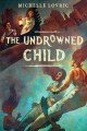 Go to record The undrowned child
