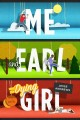 Go to record Me and Earl and the dying girl : a novel