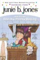 Go to record Junie B. Jones and some sneaky peeky spying