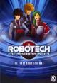 Go to record Robotech, the macross saga. /  The first robotech war
