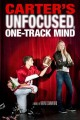 Go to record Carter's unfocused, one-track mind