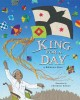 Go to record King for a day