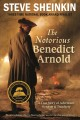Go to record The notorious Benedict Arnold : a true story of adventure,...