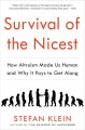 Go to record Survival of the nicest : how altruism made us human and wh...