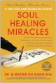 Go to record Soul healing miracles : ancient and new sacred wisdom, kno...