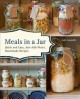 Go to record Meals in a jar : quick and easy, just-add-water, homemade ...