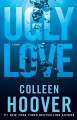 Go to record Ugly love : a novel