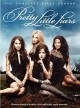 Go to record Pretty little liars. The complete first season