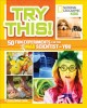 Go to record Try this! : 50 fun experiments for the mad scientist in you