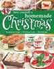 Go to record Have yourself a homemade Christmas : scrumptious recipes, ...