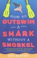 Go to record How to outswim a shark without a snorkel
