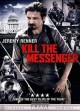 Go to record Kill the messenger