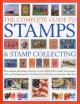 Go to record The complete guide to stamps & stamp collecting : the ulti...
