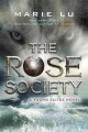 Go to record The Rose Society