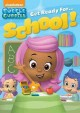 Go to record Bubble Guppies.   Get ready for...school!