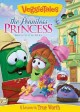 Go to record VeggieTales. The penniless princess : God's little girl