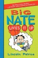 Go to record Big Nate lives it up