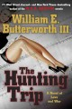 Go to record The hunting trip : a novel of love and war