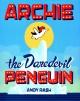 Go to record Archie the daredevil penguin