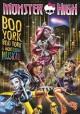 Go to record Monster High. /  Boo York, Boo York