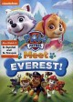 Go to record PAW Patrol. Meet Everest!