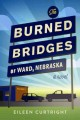Go to record The burned bridges of Ward, Nebraska