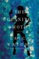 Go to record The granite moth : a novel