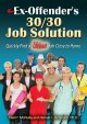 Go to record The ex-offender's 30/30 job solution : quickly find a life...
