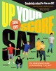 Go to record Up your score SAT 2016-2017 : the underground guide to out...
